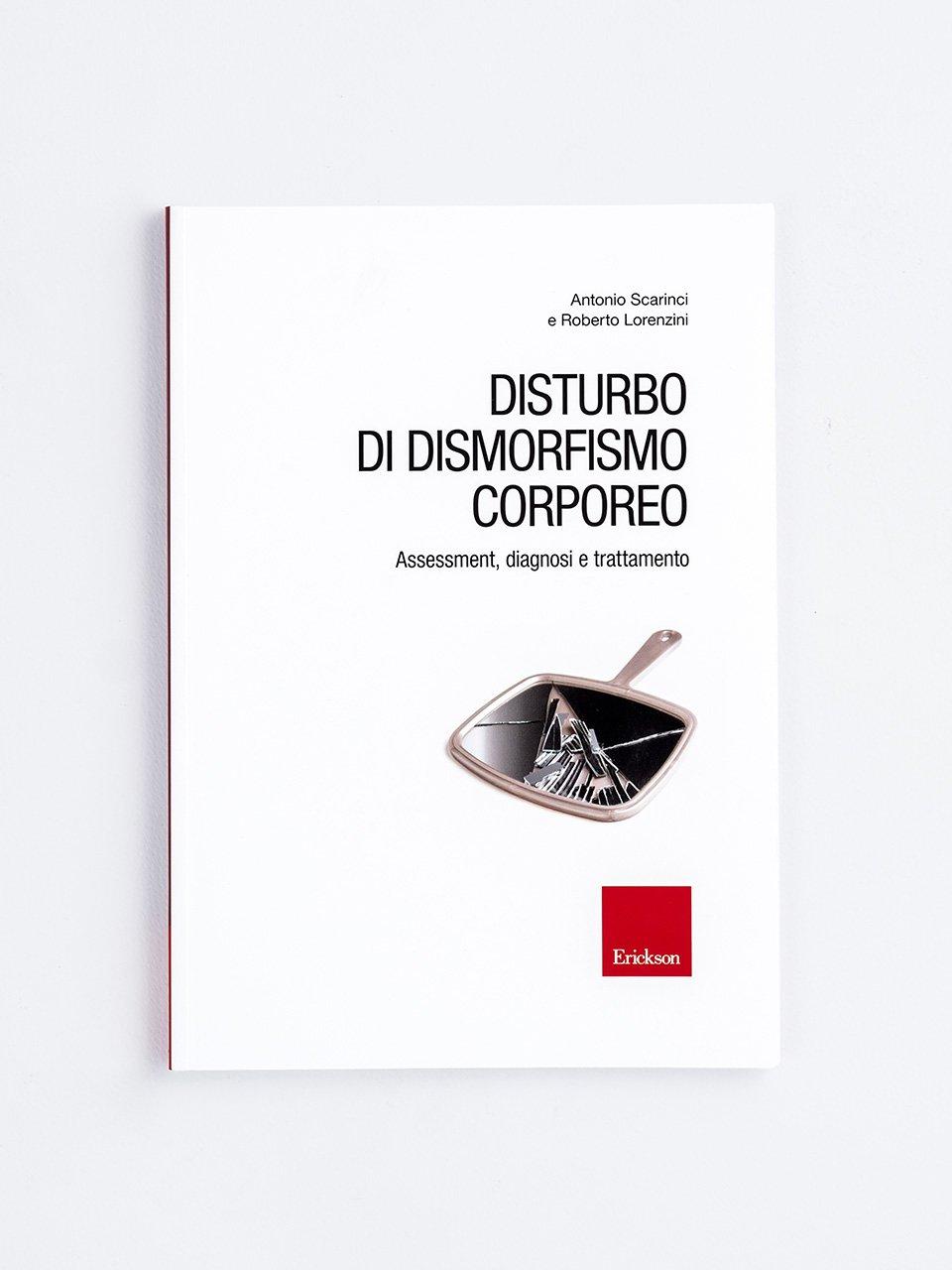 Disturbo di dismorfismo corporeo - Tengo tutto - Libri - Erickson