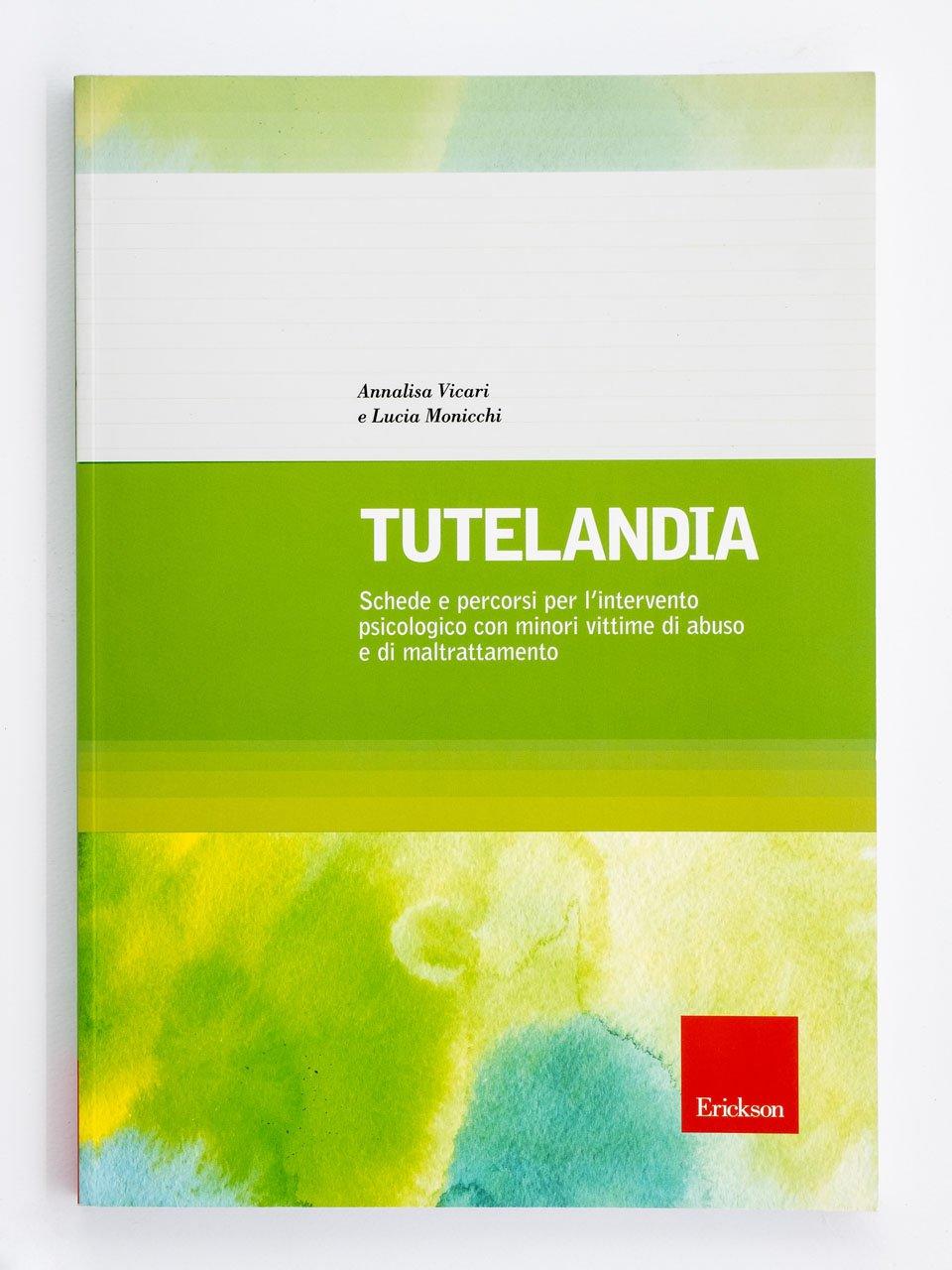 Tutelandia - Libri - Erickson
