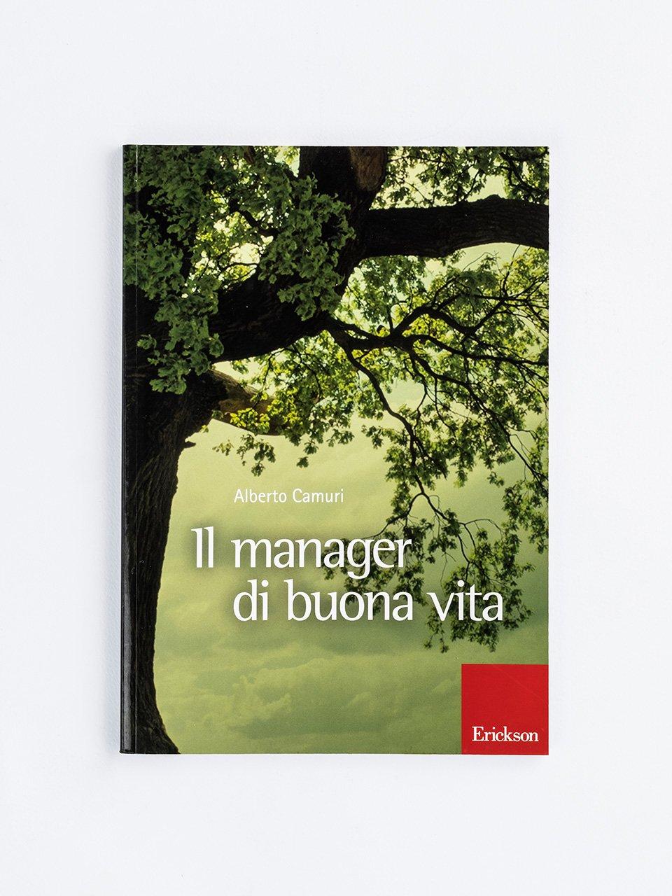 Il manager di buona vita - Servizi sociali/educativi/sanitari - Erickson