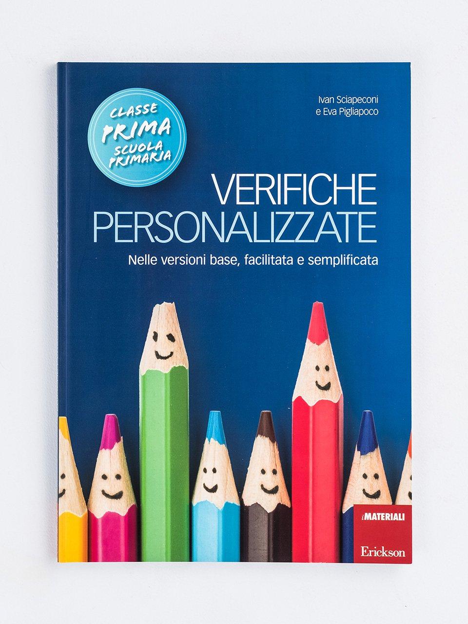 Verifiche personalizzate - Classe prima - La valutazione inclusiva - Formazione - Erickson