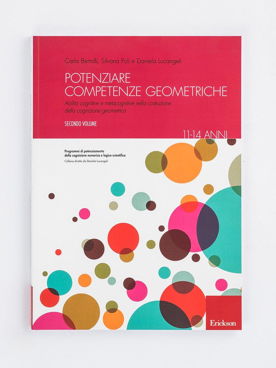 Potenziare competenze geometriche - Volume 2 - Daniela Lucangeli - Erickson