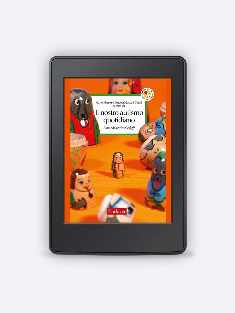 Il nostro autismo quotidiano - Io sono speciale - Libri - Erickson