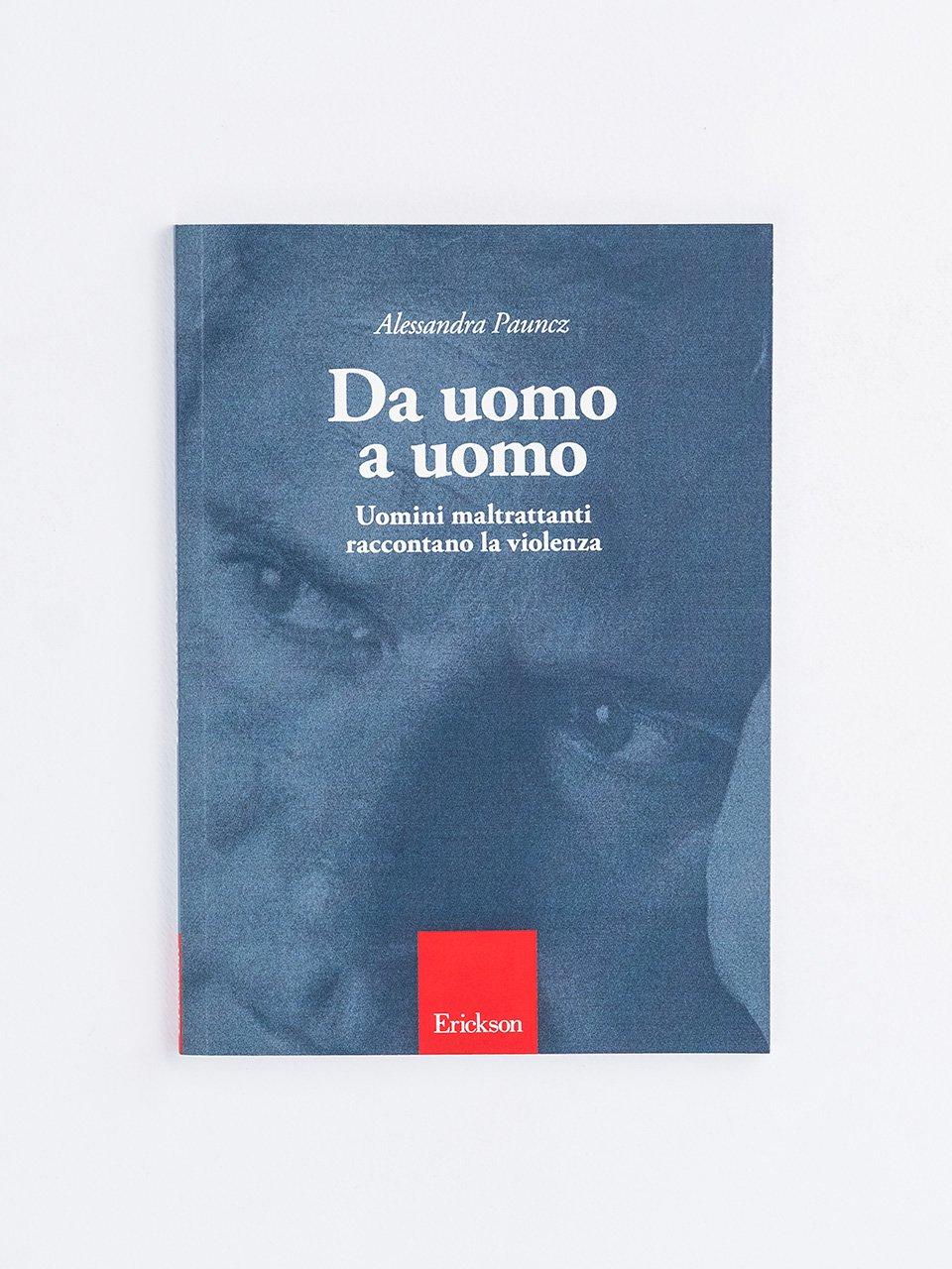 Da uomo a uomo - Che genere di violenza - Libri - Erickson