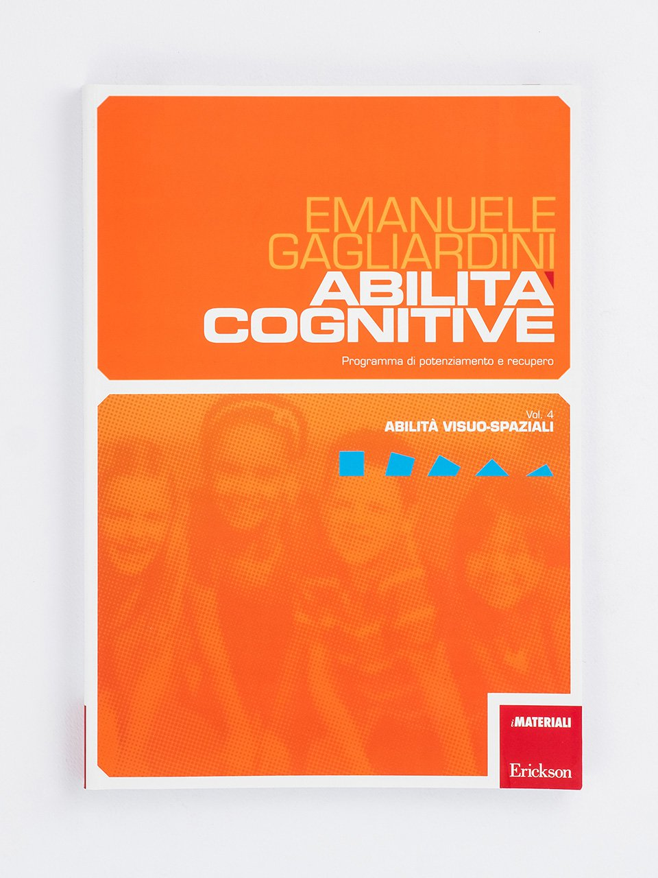 Abilità cognitive - Vol. 4: Abilità visuo-spaziali - Giocamemo - Il circo dei contrari - Giochi - Erickson