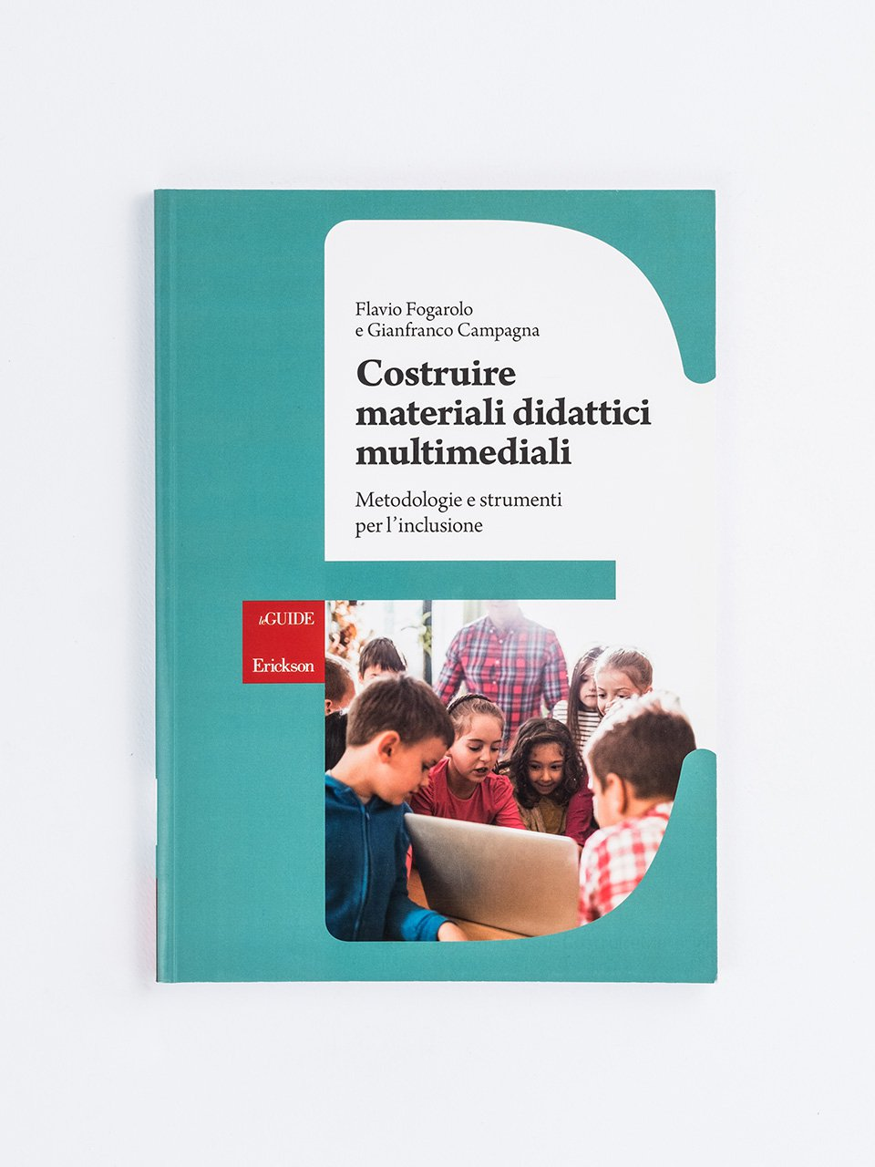Costruire materiali didattici multimediali - Universal Design for Learning - Libri - Erickson