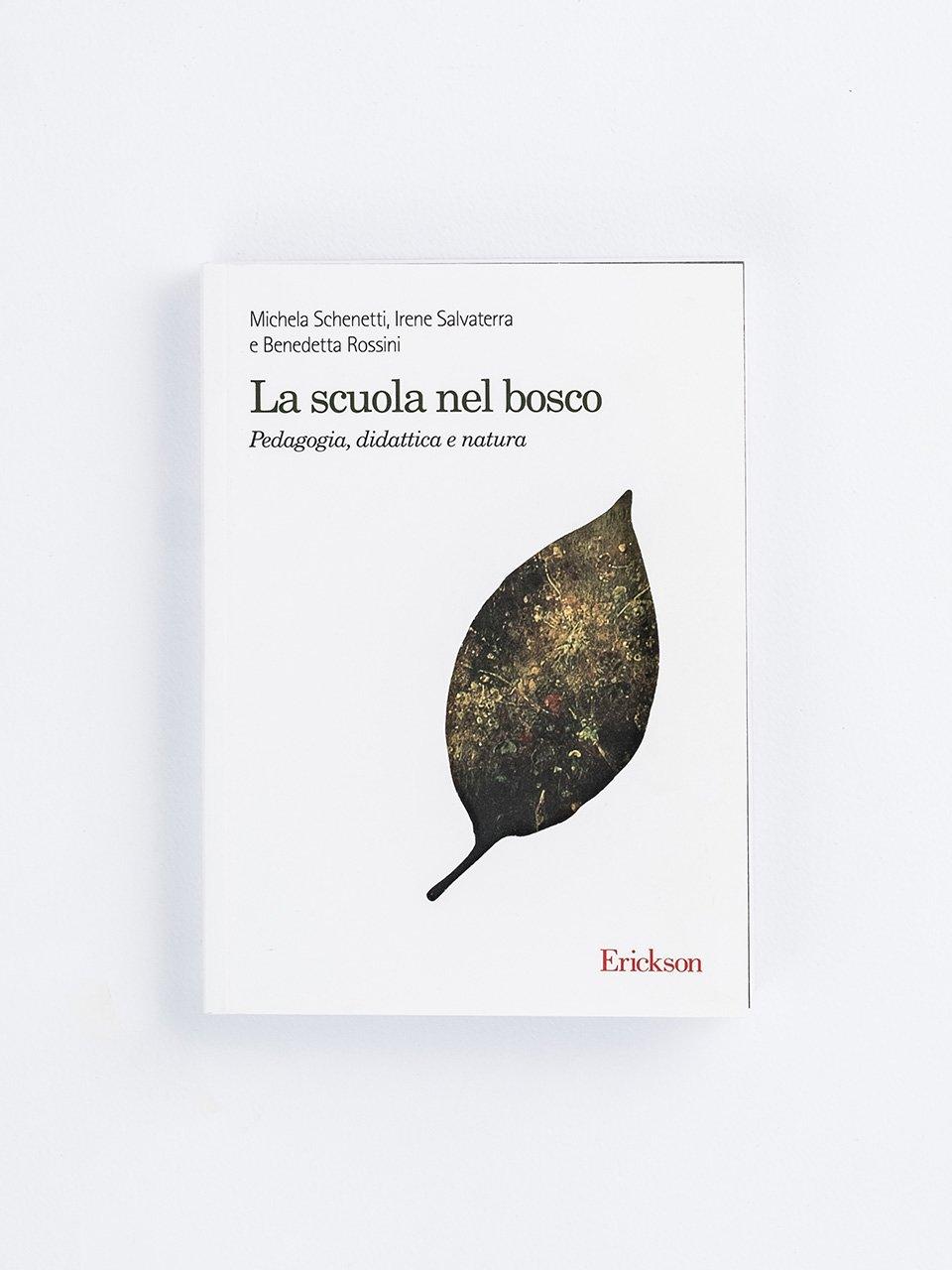 La scuola nel bosco - Libri - Erickson