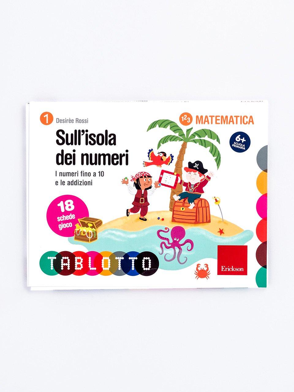 Schede per Tablotto (6-8 anni) - Sull'isola dei numeri - Numeri in movimento - Libri - Erickson
