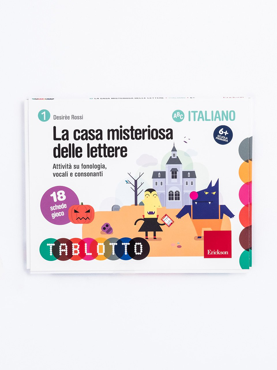 Schede per Tablotto (6-8 anni) - La casa misteriosa delle lettere - Un gioco di P.A.R.O.L.E. - Strumenti - Erickson
