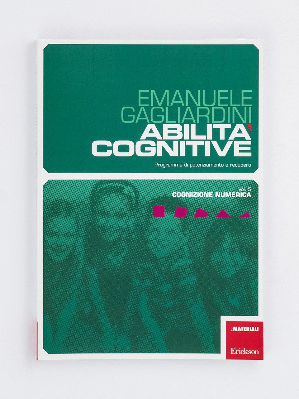 Abilità cognitive - Vol. 5: Cognizione numerica - Verifiche personalizzate - Classe prima - Libri - Erickson