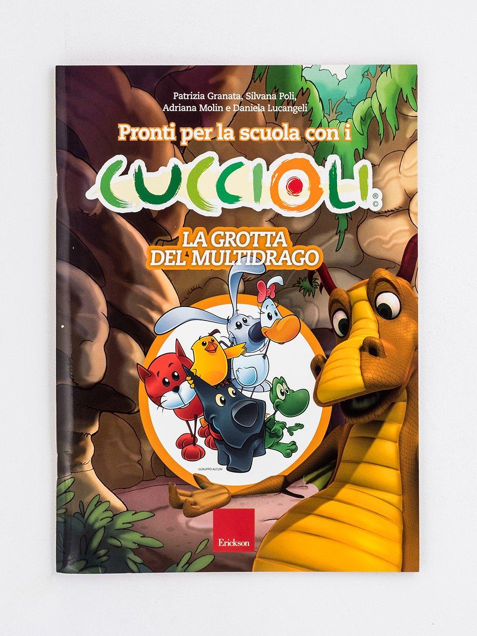 Pronti per la scuola con i CUCCIOLI - La grotta del multidrago - Adriana Molin - Erickson