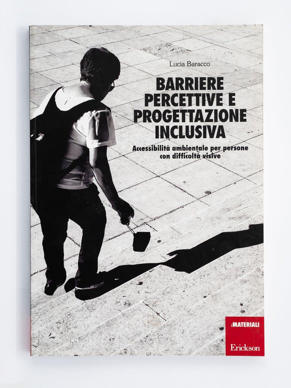 Barriere percettive e progettazione inclusiva - Conosco il mondo con la LIS - Libri - Erickson