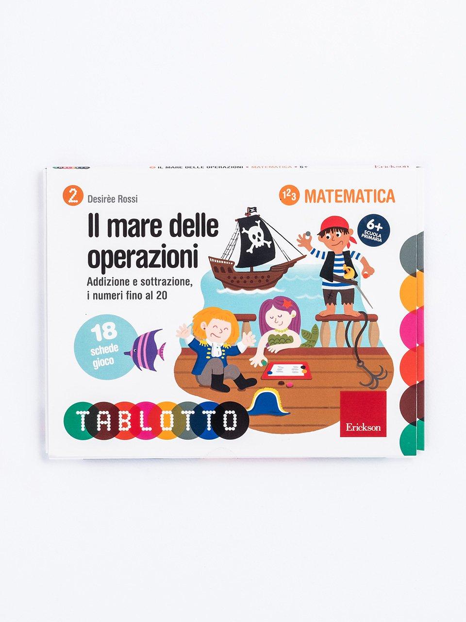 Schede per Tablotto (6-8 anni) - Il mare delle operazioni - Tablotto (6-8 anni) - Giochi - Erickson
