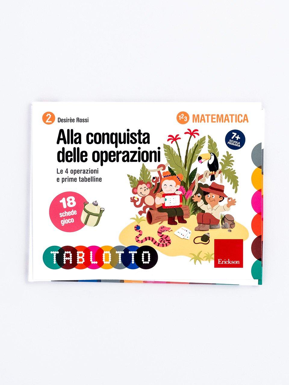Schede per Tablotto (6-8 anni) - Alla conquista delle operazioni - Imparare e giocare con la tavola pitagorica e la L - App e software - Erickson