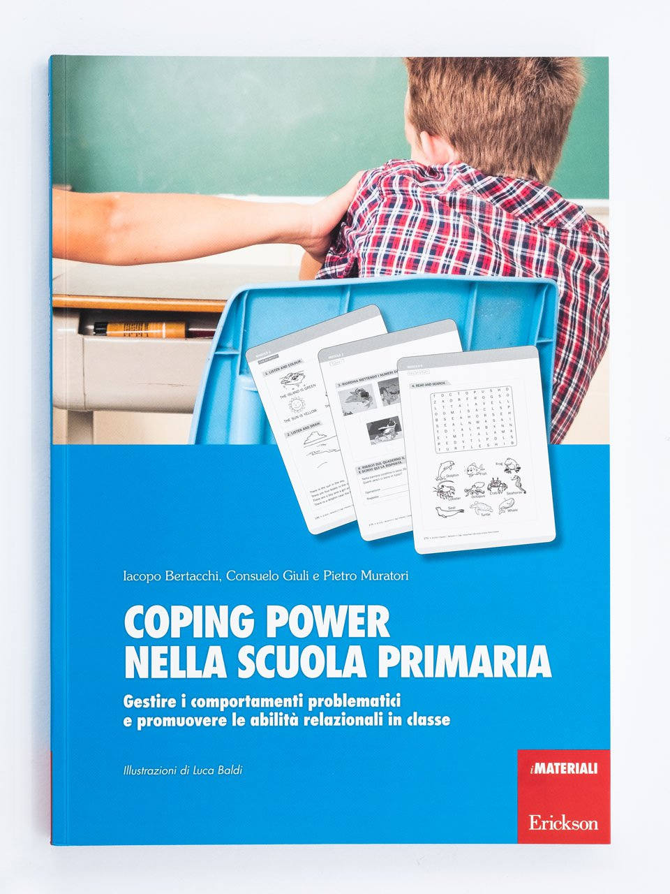 Coping Power nella scuola primaria - Utilizzare il programma Coping Power Scuola in classe - Erickson