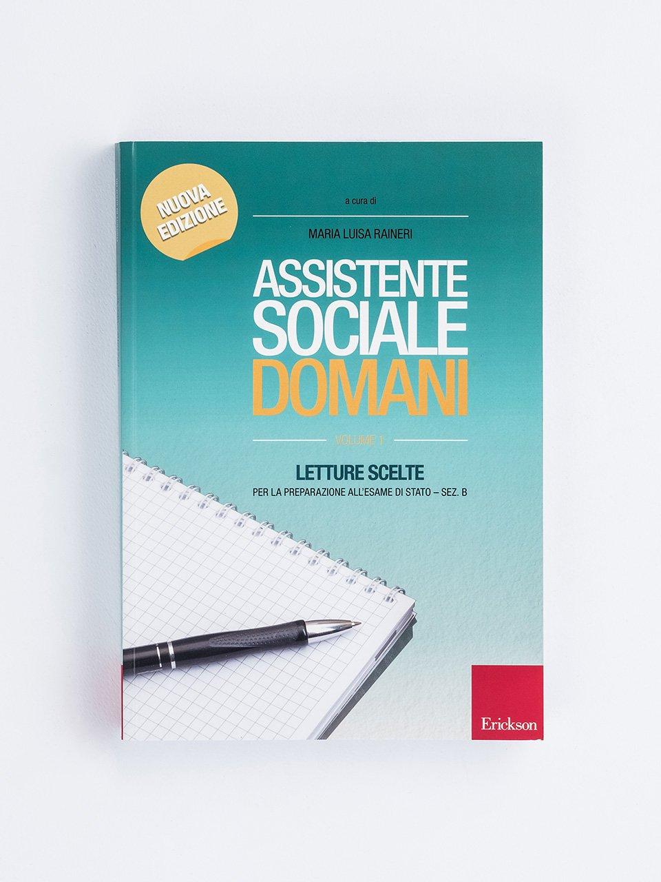 Assistente sociale domani - Volume 1 - Sostenere mamme fragili - Erickson