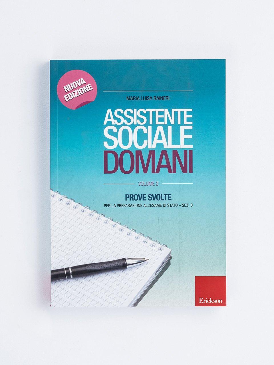 Assistente sociale domani - Volume 2 - Sostenere mamme fragili - Erickson