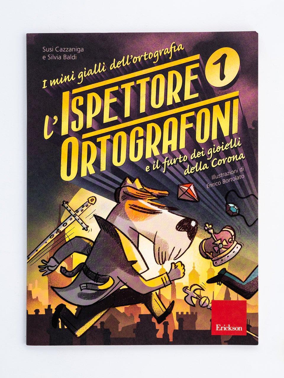 I mini gialli dell'ortografia 1 - I mini gialli dell'ortografia 3 - Libri - Erickson