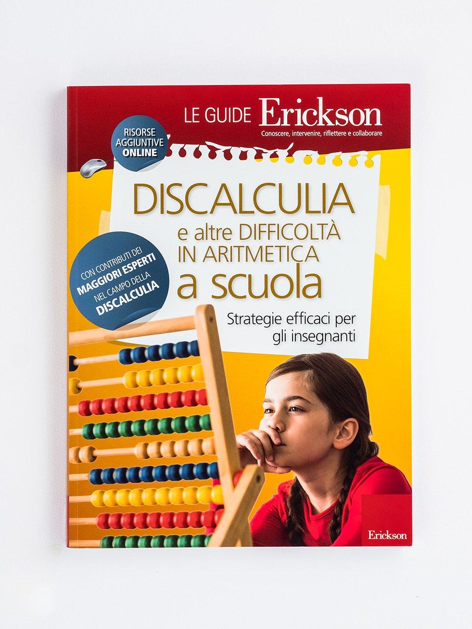 DISCALCULIA e altre difficoltà in aritmetica a scuola - Le guide Erickson - Erickson