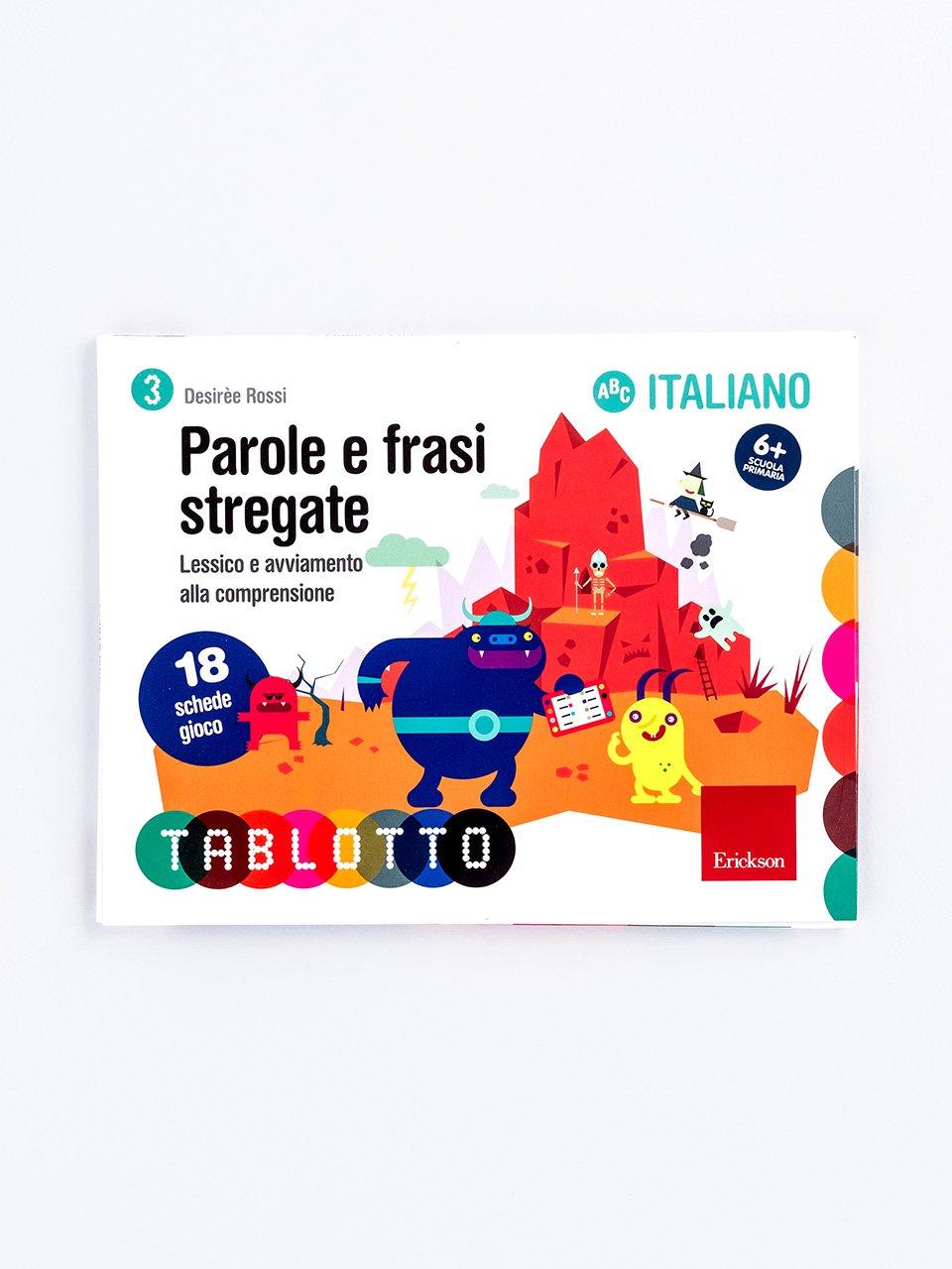 Schede per Tablotto (6-8 anni) - Parole e frasi stregate - Zoom - Giochi - Erickson