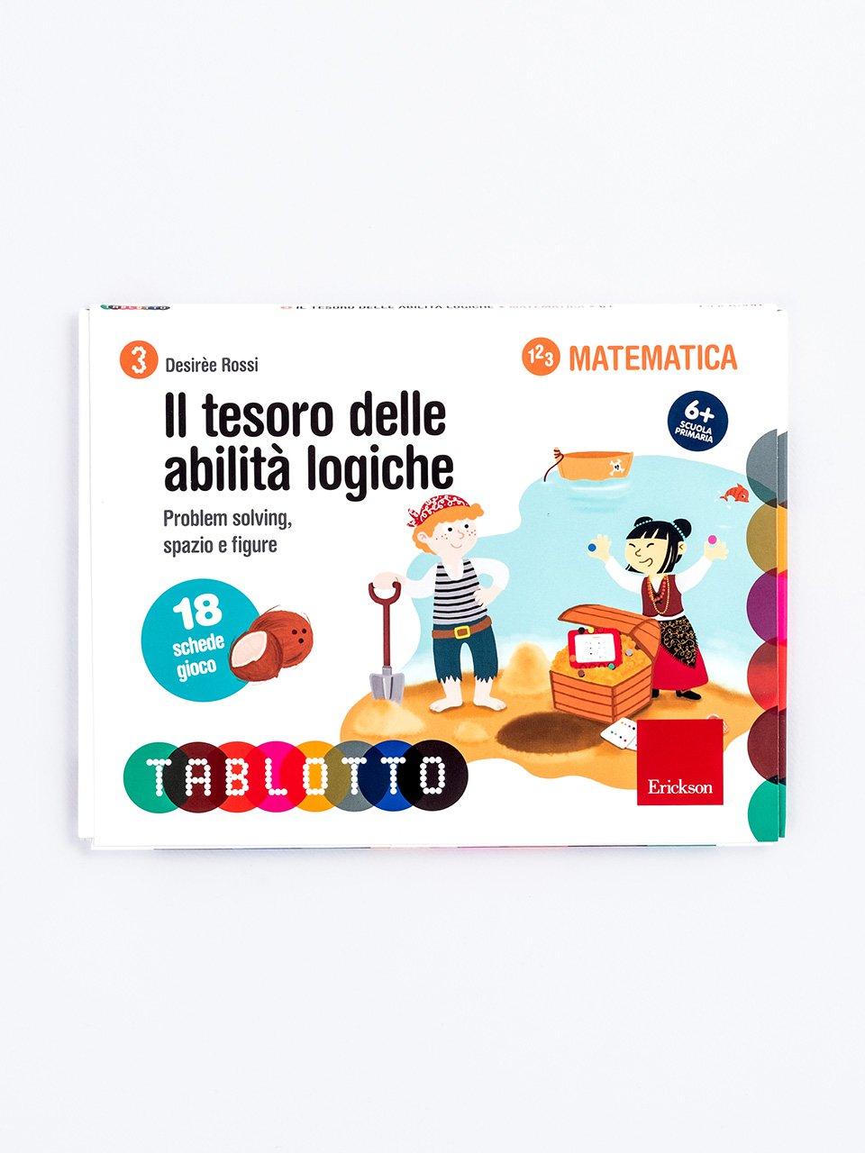 Schede per Tablotto (6-8 anni) - Il tesoro delle abilità logiche - Tablotto (6-8 anni) - Giochi - Erickson