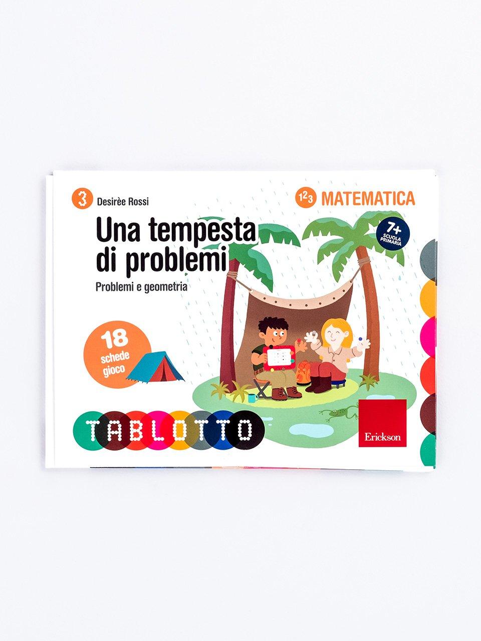 Schede per Tablotto (6-8 anni) - Una tempesta di problemi - Matematica attiva - Libri - Erickson