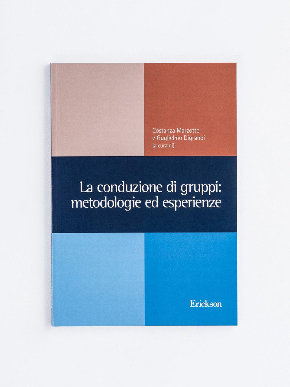 La conduzione di gruppi: metodologie ed esperienze - Terapista Occupazionale - Erickson