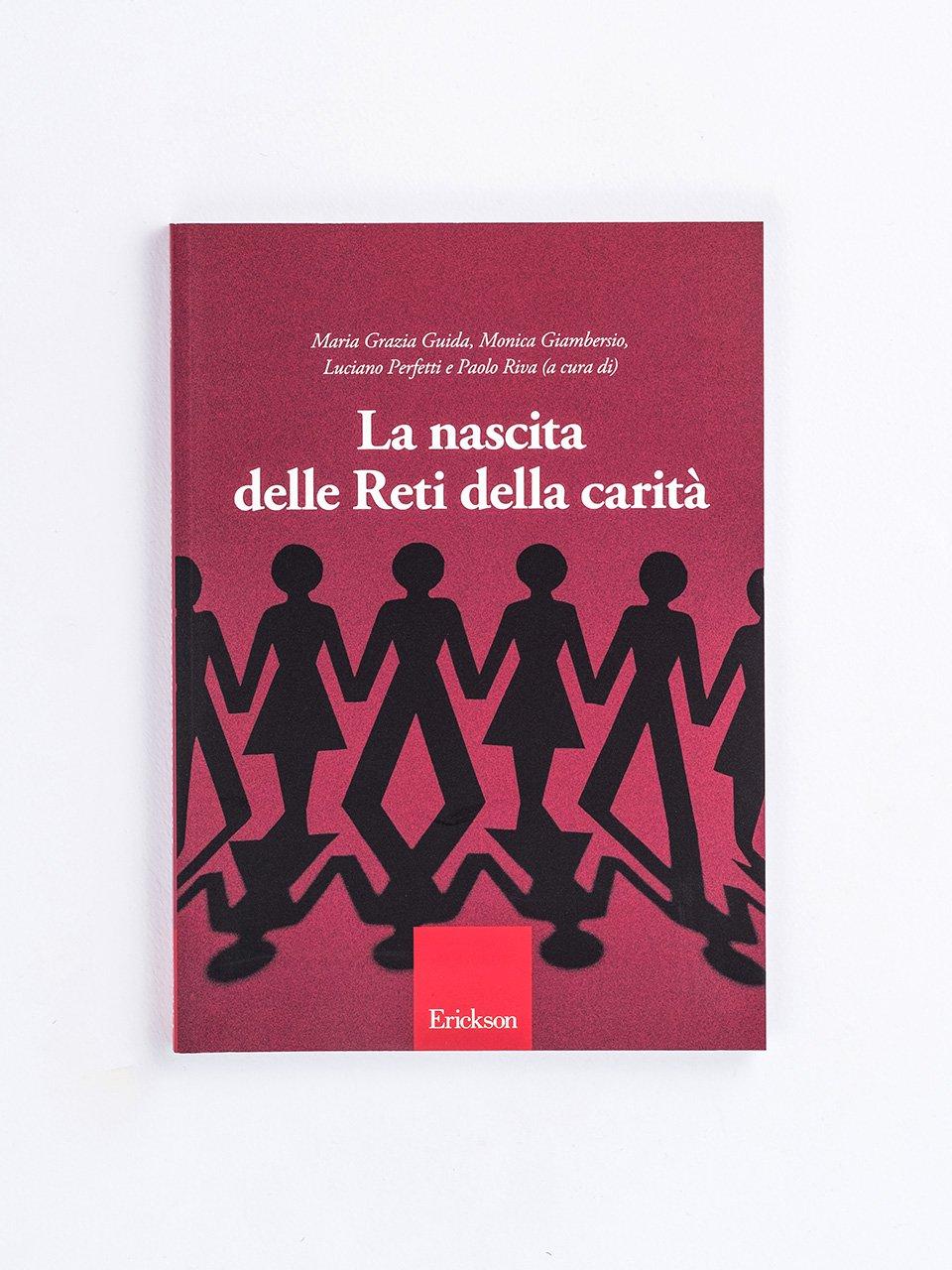 La nascita delle reti della carità - Non fare agli altri - Libri - Erickson