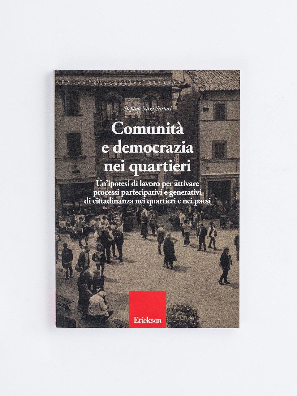 Comunità e democrazia nei quartieri - Gli assassini del pensiero - Libri - Erickson