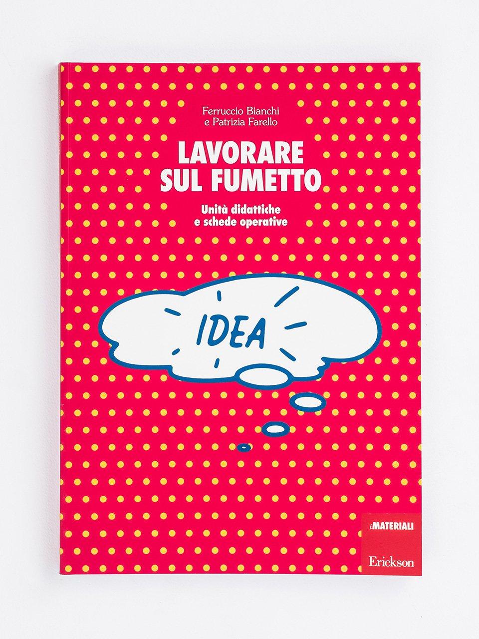 Lavorare sul fumetto - Creatività con carta, cartone e plastica - Libri - Erickson