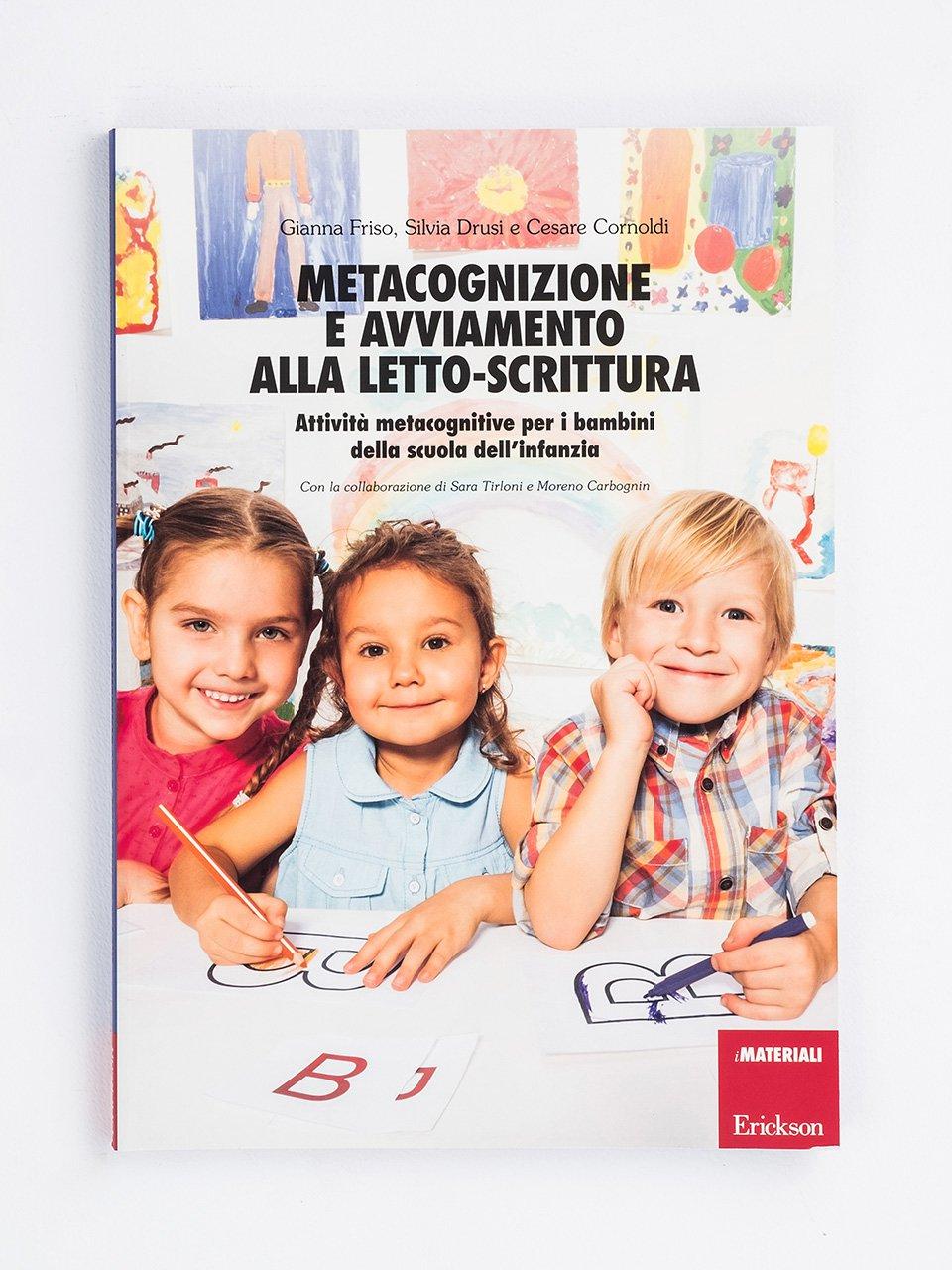 Metacognizione e avviamento alla letto-scrittura - Gianna Friso - Erickson