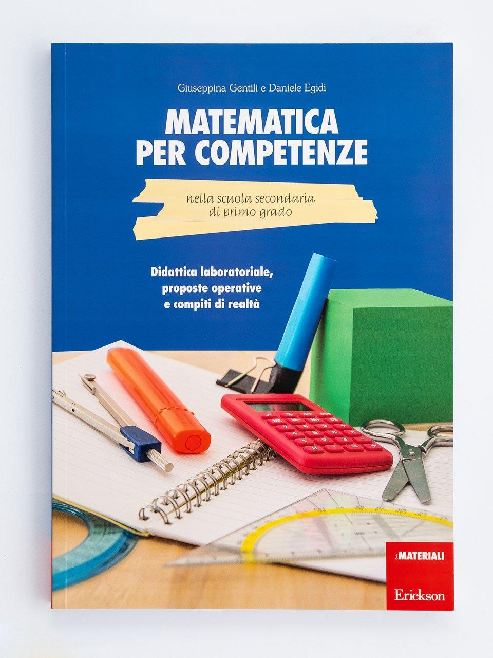 Matematica per competenze nella scuola secondaria di primo grado - Agenda annuale dell'integrazione e del sostegno di - Strumenti - Erickson