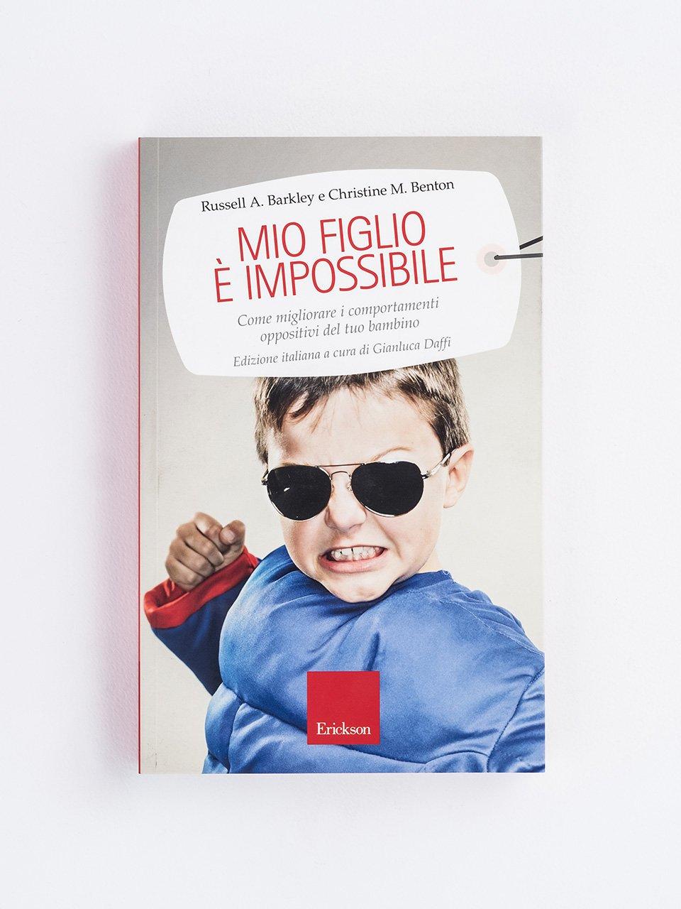 Mio figlio è impossibile - Libri - Erickson