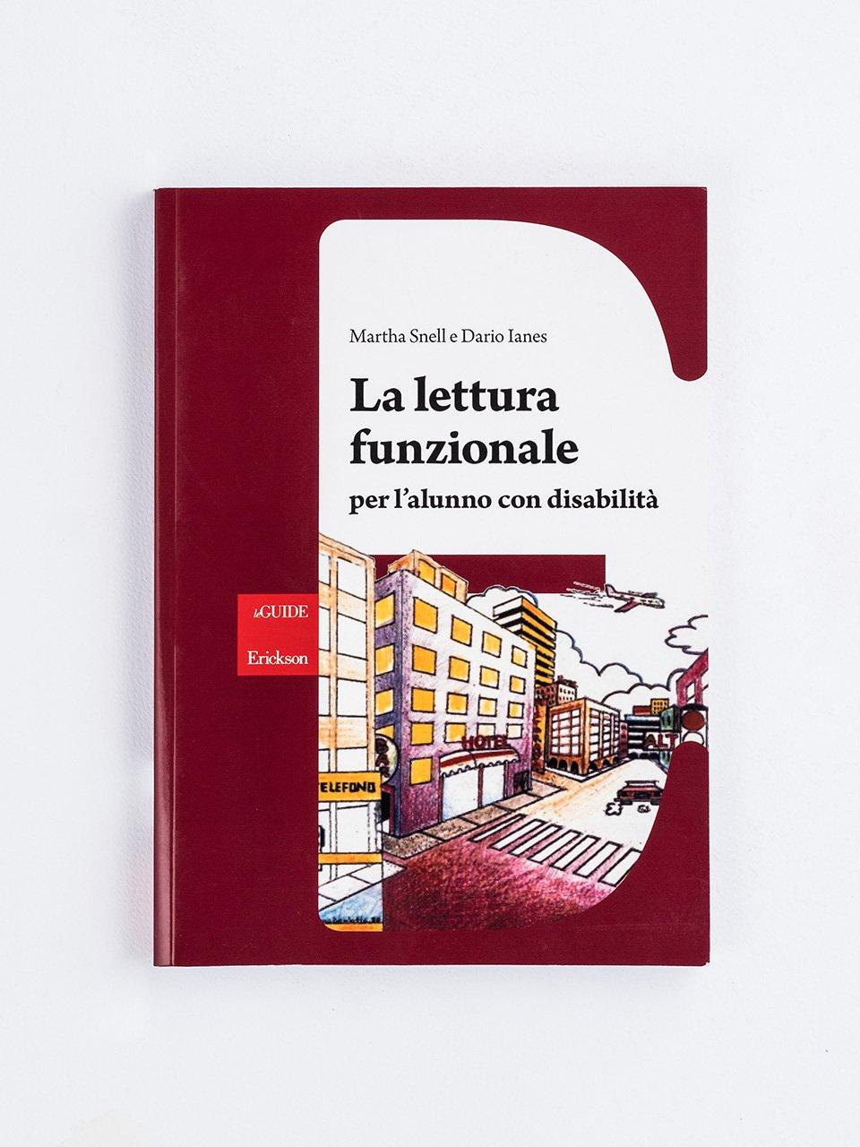 La lettura funzionale per l'alunno con disabilità - Dario Ianes - Erickson