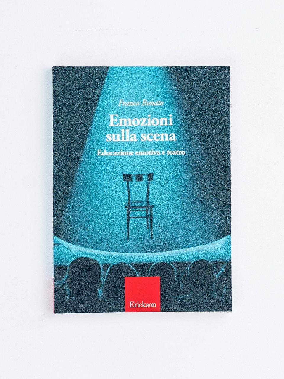 Emozioni sulla scena - Libri - Erickson