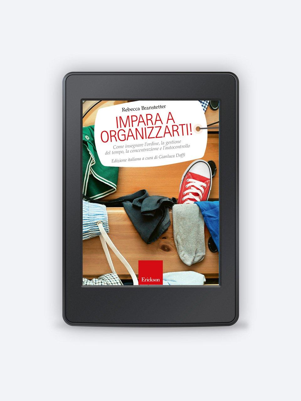 Impara a organizzarti! - Laboratorio di potenziamento dell'attenzione - Libri - App e software - Erickson