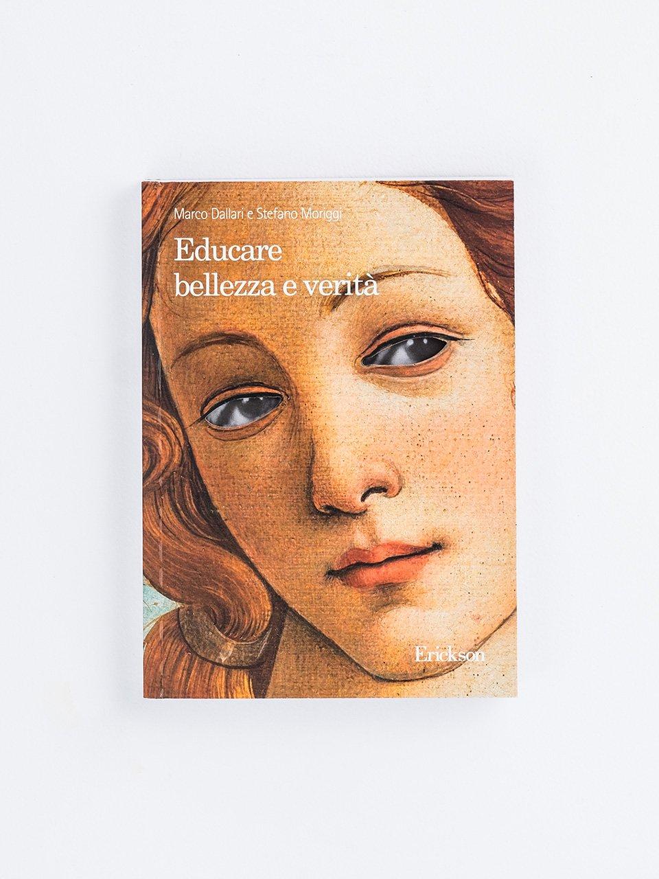 Educare bellezza e verità - Pedagogista - Erickson