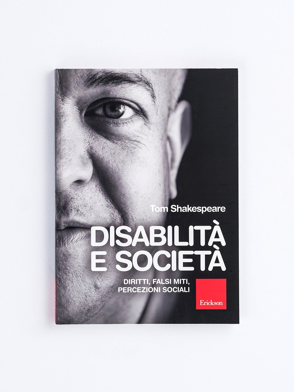 Disabilità e società - Disability Studies - Libri - Erickson
