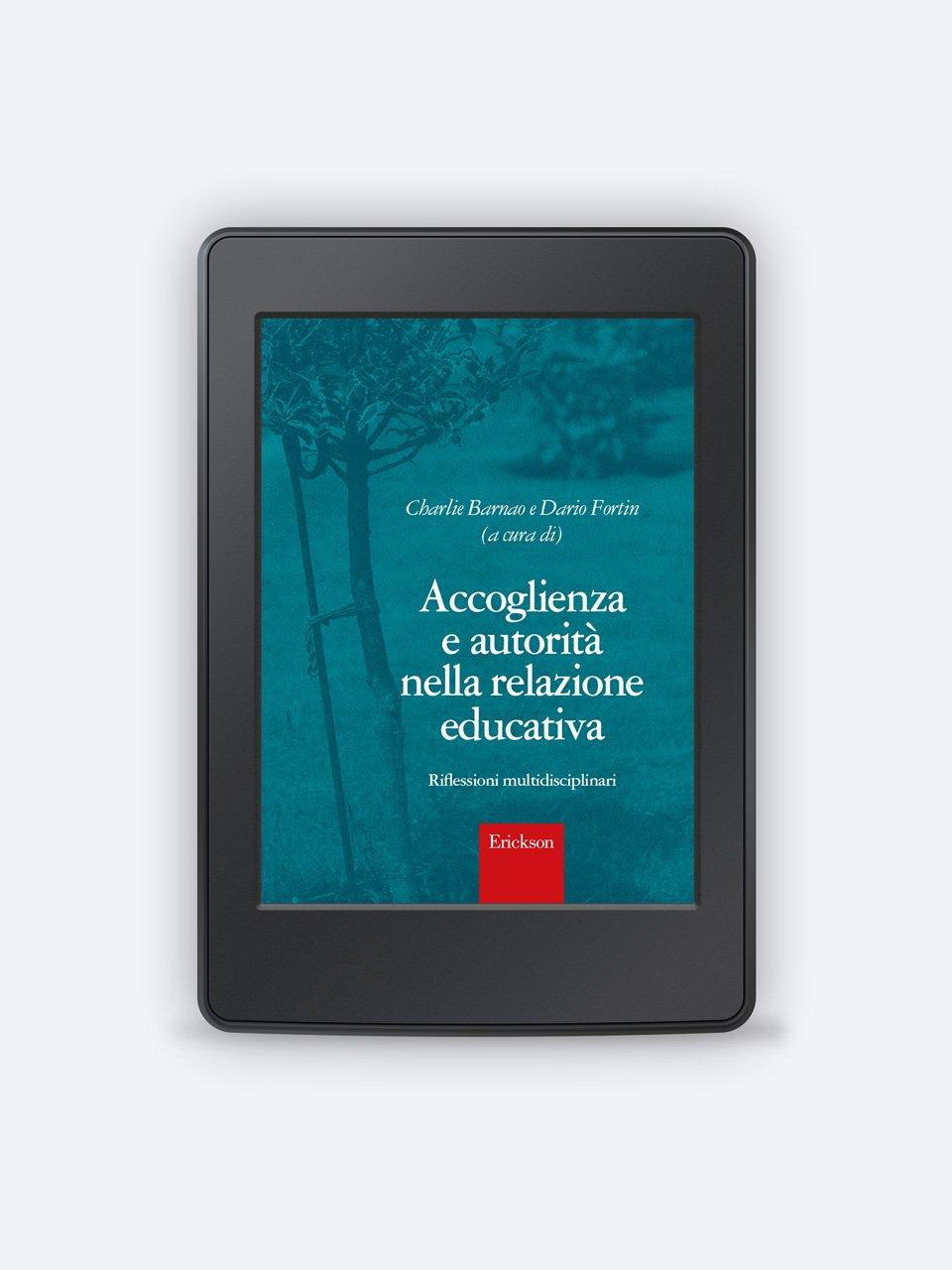 Accoglienza e autorità nella relazione educativa - Insegnare domani - Scuola Secondaria - Concorso do - Formazione - Erickson
