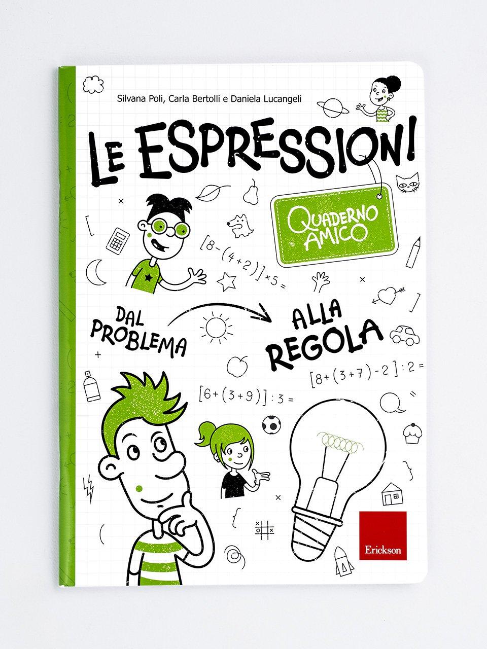 Quaderno amico - Le espressioni - Pronti per la matematica della scuola secondaria - Libri - Erickson