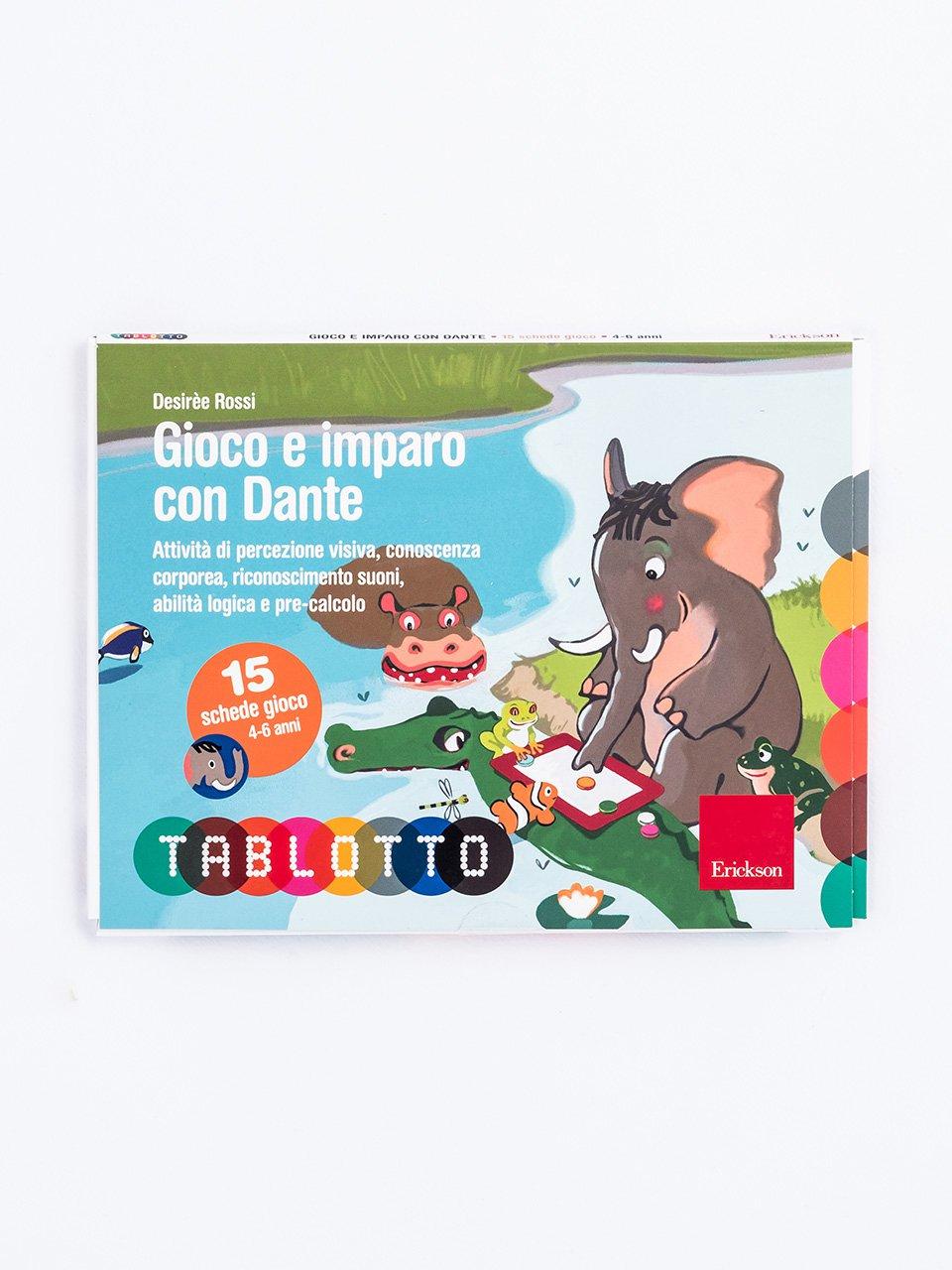 Schede per Tablotto (4-6 anni) - Gioco e imparo con Dante - Schede per Tablotto (4-6 anni) - Gioco e imparo co - Giochi - Erickson