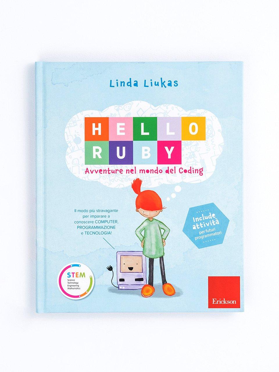 HELLO RUBY - Avventure nel mondo del coding - Libri - Erickson