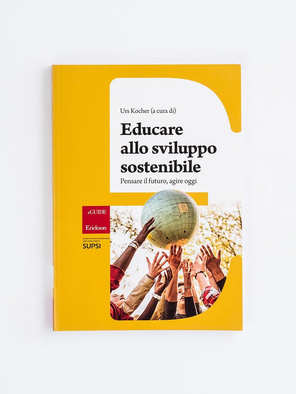 Educare allo sviluppo sostenibile - Conversazioni sull'educazione - Libri - Erickson