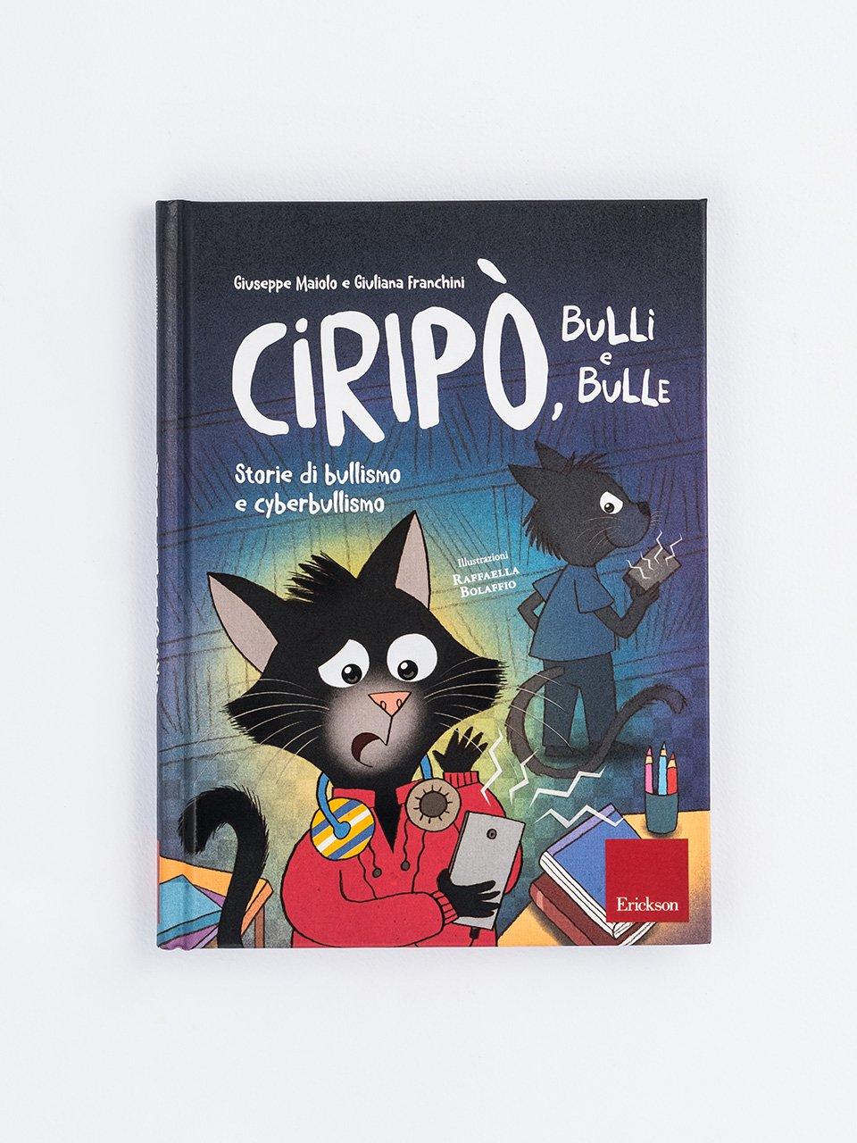 Ciripò, bulli e bulle - Anche gli orchi hanno paura - Giochi - Libri - Erickson