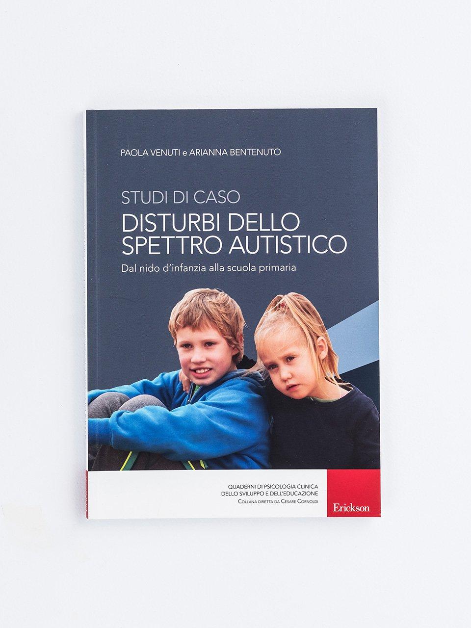 Studi di caso - Disturbi dello spettro autistico - Che cos'è il disturbo socio-pragmatico della comunicazione - Erickson