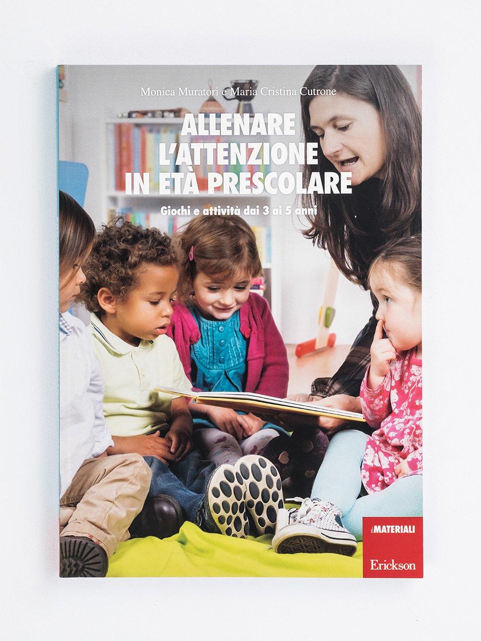 Allenare l'attenzione in età prescolare - Allenare la concentrazione - Volume 2 - Libri - App e software - Erickson