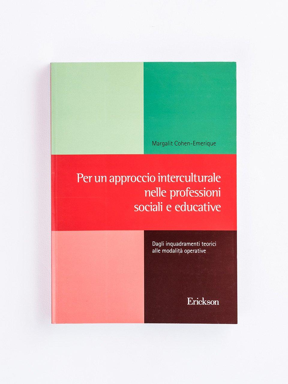 Per un approccio interculturale nelle professioni sociali e educative - Lavoro sociale - Riviste - Erickson