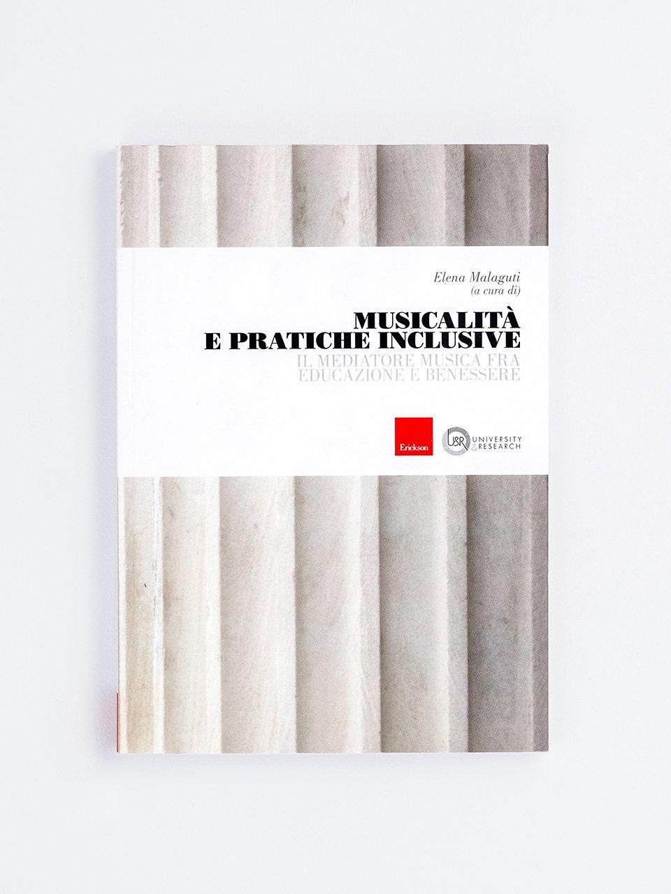 Musicalità e pratiche inclusive - Libri - Erickson