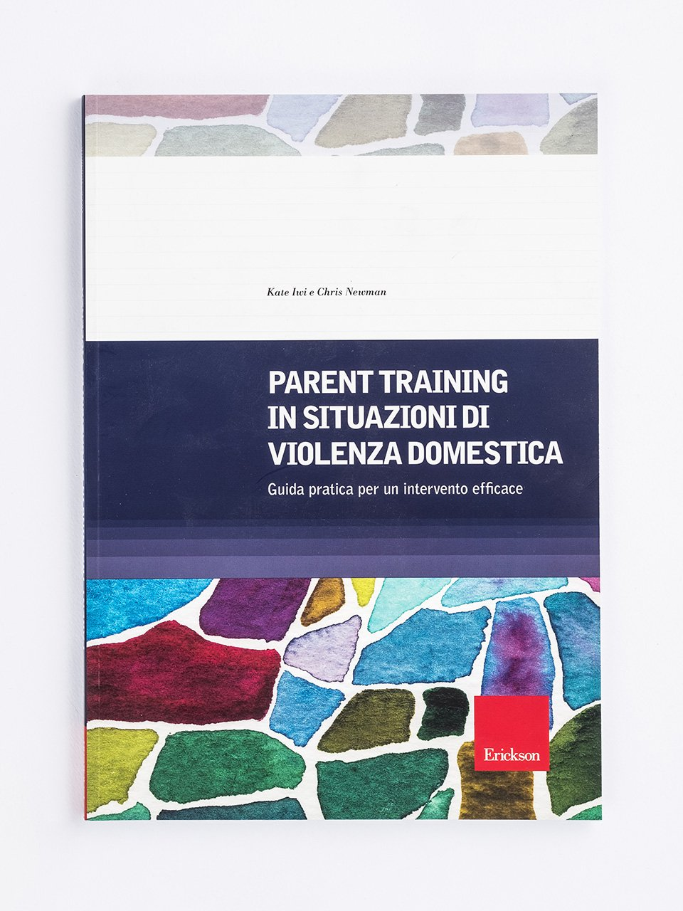 Parent training in situazioni di violenza domestica - Che genere di violenza - Libri - Erickson