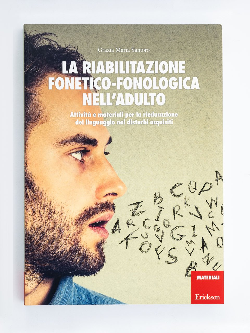 La riabilitazione fonetico-fonologica nell'adulto - Logopedia e comunicazione - corso online 25 ECM - Formazione - Erickson