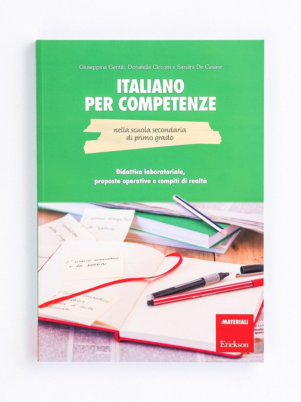 Italiano per competenze nella scuola secondaria di primo grado - Giuseppina Gentili - Erickson